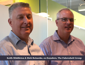 Keith Middleton, Rich Reinecke, The Fahrenheit Group